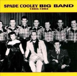 Spade Cooley - Big Band 1950-52