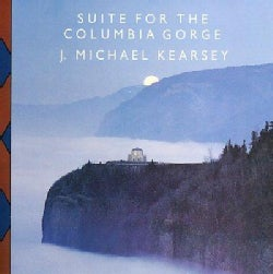 J. Michael Kearsey - Suite For The Columbia Gorge