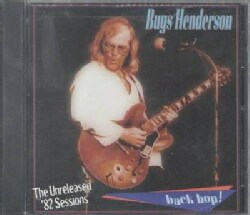 Bugs Henderson - Back Bop!: Unreleased '82 Sessions