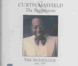 Curtis Mayfield - Curtis Mayfield & The Impressions Anthology 1961-1977