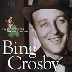 Bing Crosby - Top the Morning:His Irish Collection