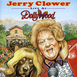 Jerry Clower - Live from Dollywood