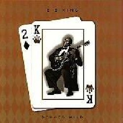 B. B. King - Deuces Wild