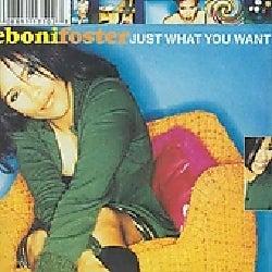 Eboni Foster - Just What You Want