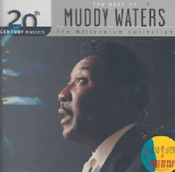 Muddy Waters - 20th Century Masters - The Millennium Collection: The Best of Muddy Waters