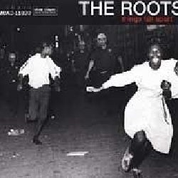Roots - Things Fall Apart (Parental Advisory)