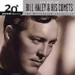 Bill & Comets Haley - 20th Century Masters - The Millennium Collection: The Best of Bill Haley & Comets