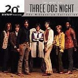 Three Dog Night - 20th Century Masters- The Millennium Collection: The Best of Three Dog Night