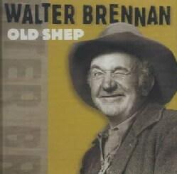 Walter Brennan - Old Shep