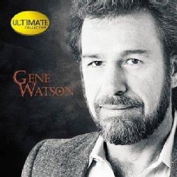 Gene Watson - Ultimate Collection