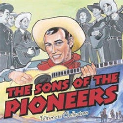 Sons Of The Pioneers - Ultimate Collection