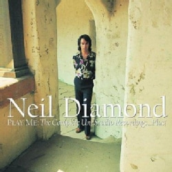 Neil Diamond - Play Me: The Complete UNI Studios Recordings...Plus!