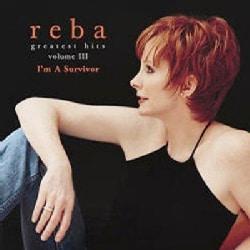 Reba McEntire - Greatest Hits Vol III: I'm a Survivor