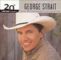 George Strait - 20th Century Masters- The Millennium Collection: The Best of Greorge Strait