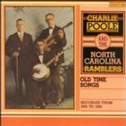 Charlie Poole - Old Time Songs
