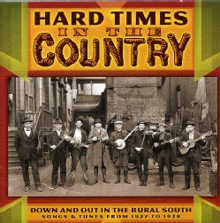 Various - Hard Times in the Country