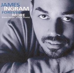 James Ingram - Forever More/Best of James Ingram