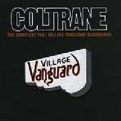 John Coltrane - Complete 1961 Village Vanguard Recordings