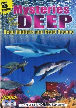 Mysteries Of The Deep: Deep Habitats & Great Oceans (DVD)