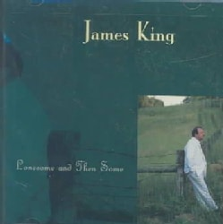James King - Lonesome & Then Some