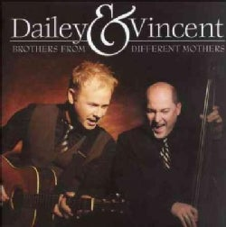 Dailey & Vincent - Brothers From Different Mothers