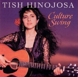 Tish Hinojosa - Culture Swing