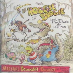 Michael Doucet - Le Hoogie Boogie: Louisiana French Music for Children
