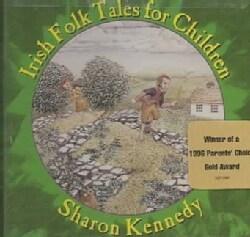 Sharon Kennedy - Irish Folk Tales for Children