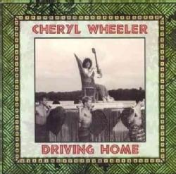Cheryl Wheeler - Driving Home
