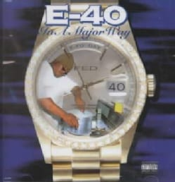E-40 - In a Major Way (Parental Advisory)