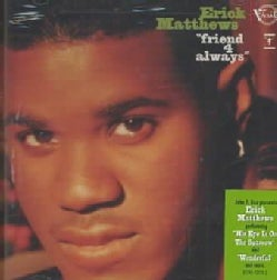 Erick Matthews - Friend 4 Always