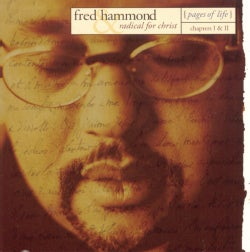 Fred Hammond - Pages of Life Chapters 1 & 2