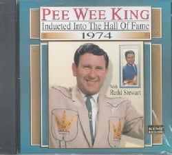 Pee Wee King - Pee Wee King: Hall of Fame: Inducted 1974