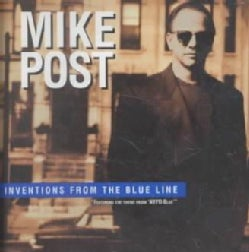 Mike Post - Inventions from the Blue Line