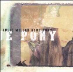Julie Miller - Blue Pony
