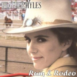 Heather Myles - Rum & Rodeo