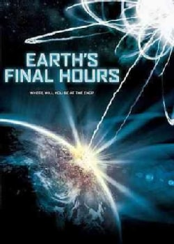 Earth's Final Hours (DVD)