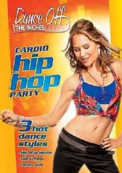 Dance Off The Inches: Cardio Hip Hop Party (DVD)