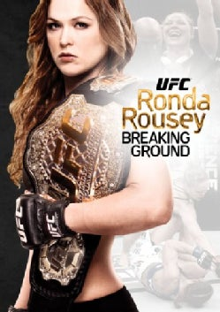 UFC Presents Ronda Rousey: Breaking Ground (DVD)