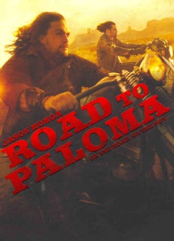 Road to Paloma (DVD)