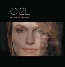 O'2L - Doyle's Brunch