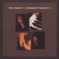 D Benoit/R Freeman - The Benoit Freeman Project ll