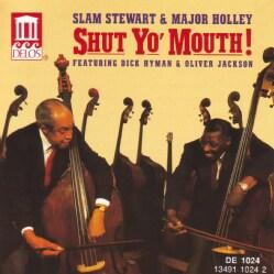 S Stewart/Major Holl - Shut Yo Mouth