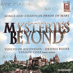 Cole/Keene/Ascension - Mysteries Beyond:Songs of Praise Mary