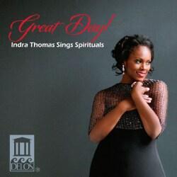 Indra Thomas - Great Day!: Indra Thomas Sings Spirituals