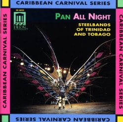 Various - Pan All Night:Steelbands of Trinidad