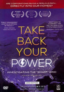 Take Back Your Power: Investigating the Smart Grid (DVD)