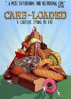 Carb Loaded: A Culture Dying to Eat (DVD)