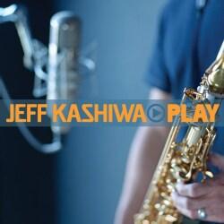 Jeff Kashiwa - Play
