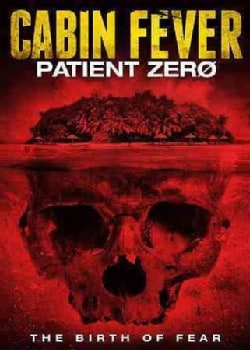 Cabin Fever: Patient Zero (DVD)